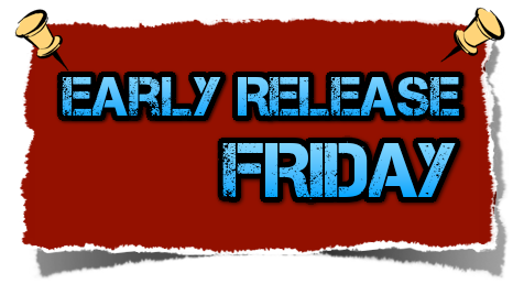 EARLY RELEASE DAY FRIDAY, NOVEMBER 22ND